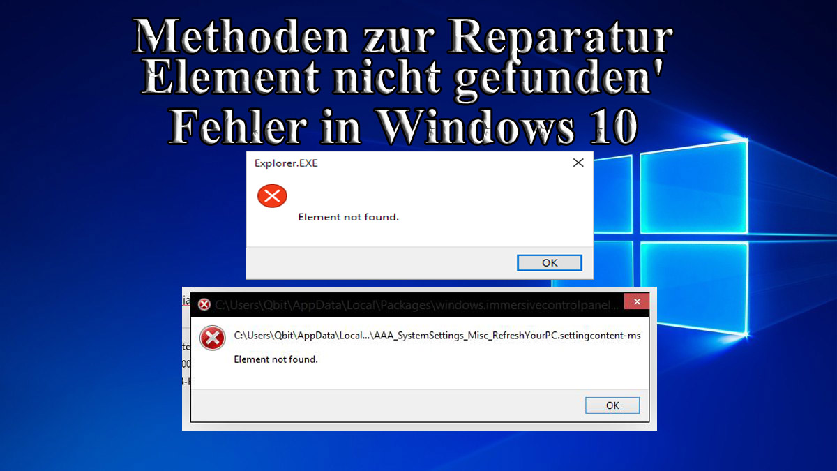 'Element Not Found' unter Windows 10