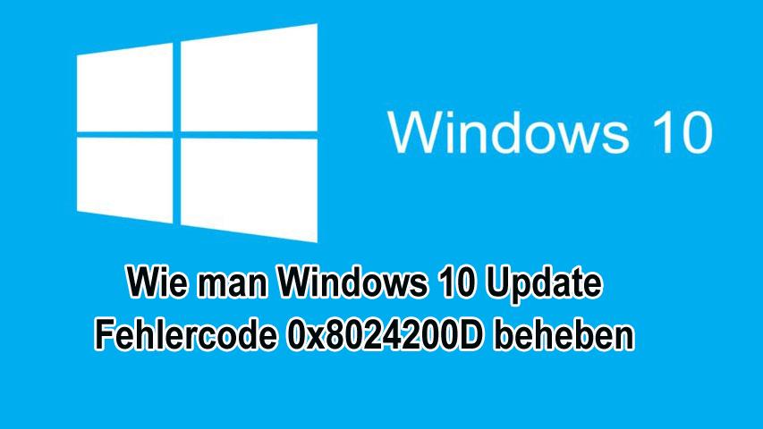 entfernen Windows 10 Update Fehlercode 0x8024200D