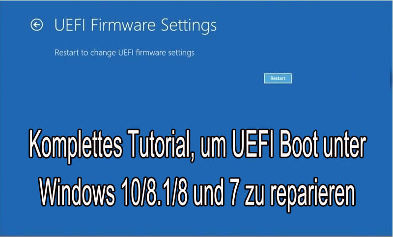 entferne UEFI Boot in Windows 10
