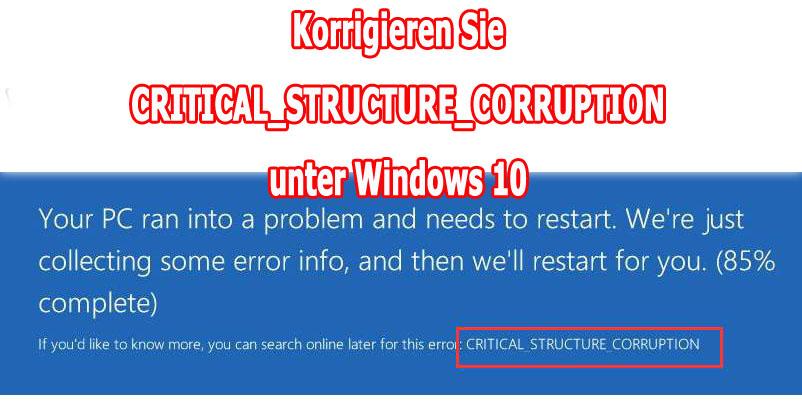 CRITICAL_STRUCTURE_CORRUPTION-Fehler beheben