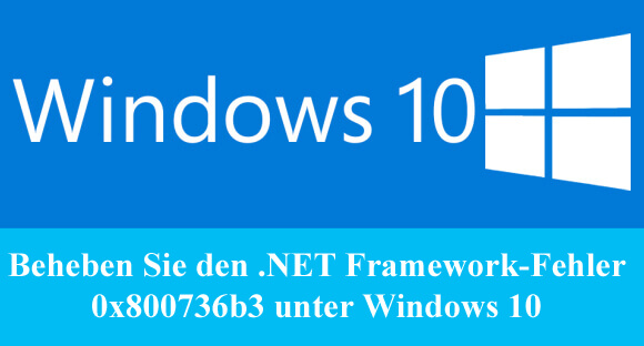 .NET Framework-Fehler 0x800736b3 löschen