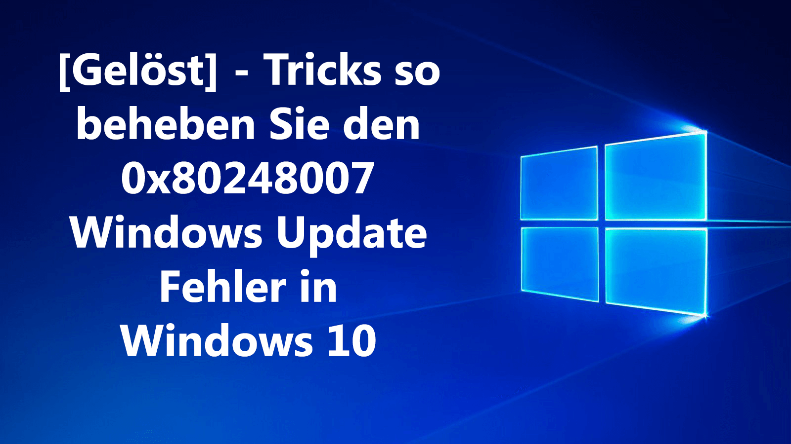 Fehler 0x80248007 in Windows 10