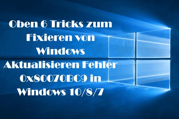 Windows aktualisieren Fehler 0x80070BC9