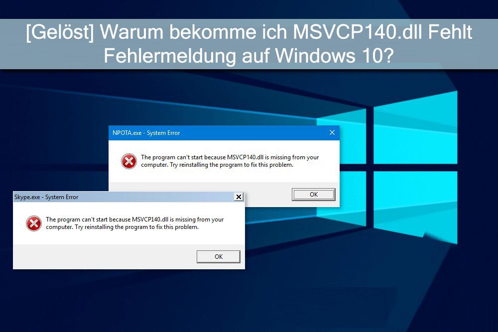 reparieren MSVCP140.dll ist Fehlender Fehler