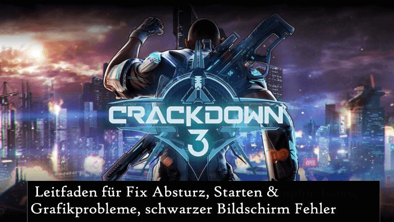 Crackdown 3-Fehler beheben